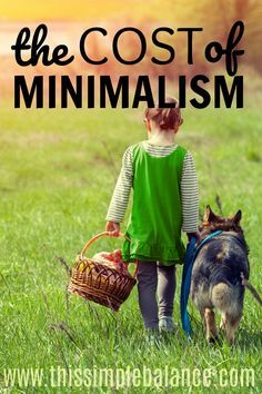 The Cost of Minimalism: We declutter and declutter and declutter, but at what point does our focus on minimalism become hurtful to those around us?