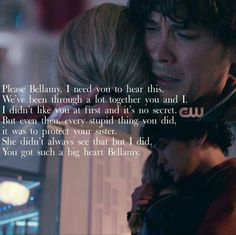 You got such a big heart Bellamy #The100 #Bellarke