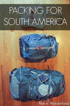 What to pack when traveling to South America | Alex in Wanderland #packingtips #travel: