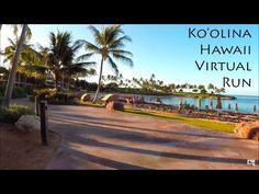 (3) Ko'Olina Hawaii Virtual Run - YouTube