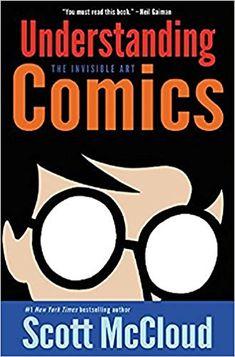 Understanding Comics: The Invisible Art: Amazon.co.uk: Scott McCloud: 8601401250753: Books