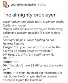 Dnd Funny, Stupid Funny, Tumblr Funny, Funny Memes, Dungeons And Dragons Board, Dnd Stories, The Quiet Ones, Dragon Memes, Fantasy Rpg