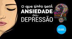 Ansiedade ou depressão melhorsaude.org melhor blog de saúde