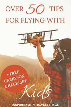 We are sharing over 50 invaluable tips for flying with children. We cover everything from before, during and after the flight. Including a FREE carry on checklist **Family Travel   What do you need   Travel with Kids   Travel Planning   Travel Tips   What you need for travelling   Vacation Checklist   Carry On Packing   Flying with Kids Air Travel   Plane Travel   What to Pack - **Click to find out all the info and receive your FREE Checklist!