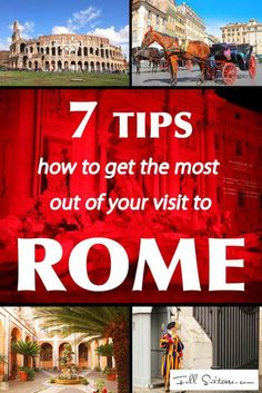 7 tips how to get the most out of your trip to Rome