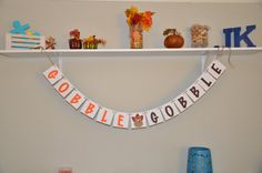Gobble Gobble  Thanksgiving banner by JKreations2013 on Etsy, $16.50