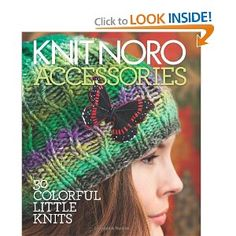 Knit Noro: Accessories: 30 Colorful Little Knits: Editors of Vogue Knitting Magazine: 0499991605934: Amazon.com: Books