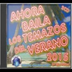 Orbital Music Radio: Ahora Baila Los Temazos del Verano 2015 especial O...