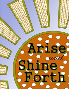 Sassy Sites!: Arise and Shine Forth