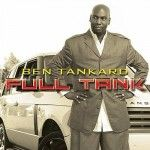 From a basketball pro to the Godfather of Gospel Jazz... Ben Tankards Full Tank