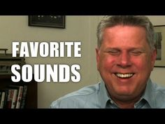 Favorite Sounds To A Blind Person.