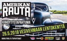 Amerikan Rauta kiihdytystapahtuma - liput - Vesivehmaan Lentokenttä, Vesivehmaa - 26.5.2018 - Tiketti Events