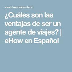 ¿Cuáles son las ventajas de ser un agente de viajes? | eHow en Español
