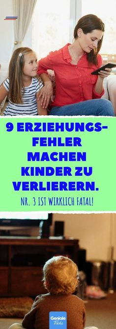 9 Parental mistakes make children losers. 3 is really fatal! - 9 Parental mistakes make children losers. 3 is really fatal! With these mistakes parents distur - Natural Parenting, Parenting Teens, Parenting Quotes, Education Quotes, Parenting Advice, Fail Girl, Child Development, Funny Babies, Kids Learning