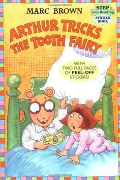 Arthur Tricks the Tooth Fairy (Step-Into-Reading, Step 3) by Marc Brown. $3.99. Author: Marc Brown. Reading level: Ages 5 and up. Series - Step into Reading. Publisher: Random House Books for Young Readers (February 3, 1998)