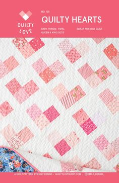 Quilty Hearts Quilt Pattern by Quilty Love features 5 size options of this great new twist on a heart shape quilt block within a modern quilt setting, using fat quarters, fat eighths, or just scraps from your sewing room fabric stash. Heart Quilt Pattern, Baby Quilt Patterns, Modern Quilt Patterns, Heart Patterns, Quilting Patterns, Owl Patterns, Baby Quilts Easy, Cute Quilts, Baby Girl Quilts