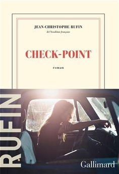 Check point - JEAN-CHRISTOPHE RUFIN #livre #book #litterature