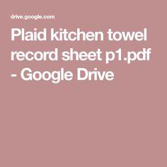 Plaid kitchen towel record sheet p1.pdf - GoogleDrive
