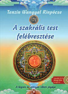 Tenzin Wangyal Rinpócse: A szakrális test felébresztése Jesus Painting, Tibet, Reading, Cover, Nature, Books, Products, Naturaleza, Libros
