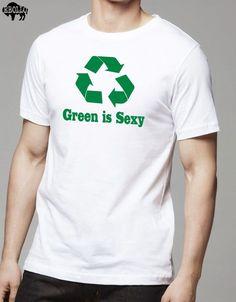 Green is Sexy Men's T-Shirt