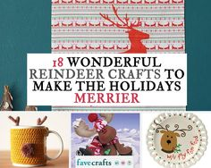 18 Wonderful Reindeer Crafts to Make the Holidays Merrier | You'll love these adorable reindeer craft ideas.