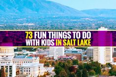Bored kids? Here's a mega-list of fun activities for the whole family.