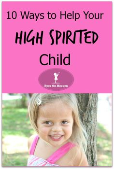 Good tips for raising strong-willed kiddos