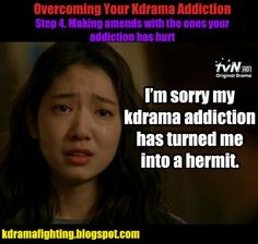 Overcoming Your Kdrama Addiction Step 4 #kdramafighting