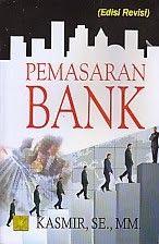 PEMASARAN BANK EDISI REVISI – Kasmir