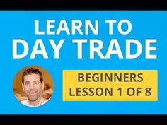 Learn to Day Trade - Beginners Lesson 1 of 8 - Make Extra Money Online Free Stock Trading, Stock Market Courses, Stock Market For Beginners, Stock Charts, Investment Tips, Investing In Stocks, Work From Home Tips, Day Trader, Trading Strategies