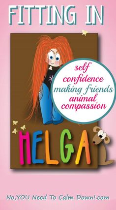 Helga is a book about fitting in. Elementary school can be a really hard time for kids, as they start to question where they belong. Helga talks about self-confidence,fitting in,making friends, and even compassion for animals. The illustrations will be appreciated by kids and adults alike!