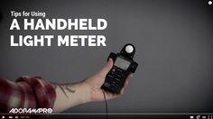 Tips for Using a Handheld Light Meter