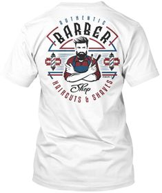 Aunthentic Barber Shop White T-Shirt Back