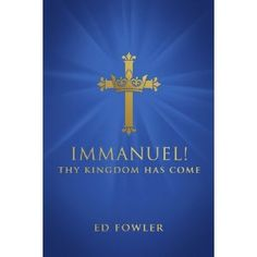 #Book Review of #Immanuel from #ReadersFavorite - https://readersfavorite.com/book-review/34123  Reviewed by Mamta Madhavan for Readers' Favorite  Immanuel! Thy Kingdom Has Come by Ed Fowler is a book of devotions for Christians of today who are so trapped in the materialistic lure of the modern world that they fail to see the riches offered by the Lord. The book takes you deeper and closer to the Lord with insightful and deep messages that throw light on profound things which cannot be ...