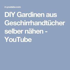 DIY  Gardinen aus Geschirrhandtücher selber nähen - YouTube