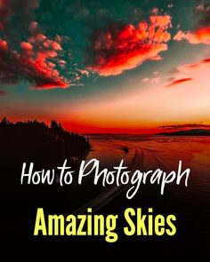 How To Capture Dynamic Looking Skies In Your Landscape Photography - Nature Photo - Best Nature Photos - Beautiful Natural Photos Landscape Photography Tips, Photography Basics, Photography Lessons, Photography For Beginners, Photography Camera, Sunset Photography, Photography Tutorials, Landscape Photos, Digital Photography