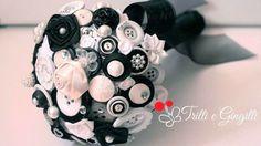 Trilli e Gingilli - Le creazioni di Sara: Bouquet di bottoni e fiori in raso bianco e nero