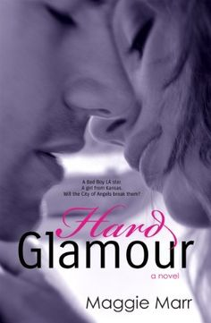 Hard Glamour (The Glamour Series Book 1) by Maggie Marr, http://www.amazon.com/dp/B00HSOQROY/ref=cm_sw_r_pi_dp_Hkcfvb1V90KX7