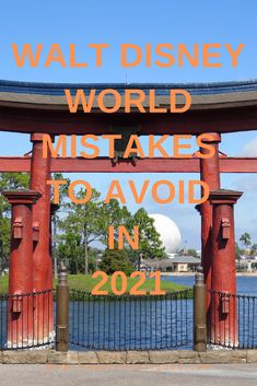 All-New Walt Disney World Mistakes to Avoid in 2021 - Modern Life is Good