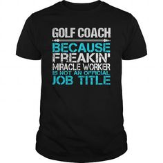 Awesome Tee For Golf Coach