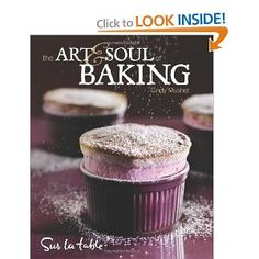 The Art & Soul of Baking Cookbook, cooking, YUM! I love cookbooks, I love baking, gourmet cookbook club. This was my Pastry School Teacher Cindy Mushet! She was such an amazing teacher I make the best croissants I have ever tasted because of this woman. Chocolate Crackle Cookies, Chocolate Truffles, Baking Cookbooks, Mexican Chocolate, Almond Chocolate, Flaky Pastry, Pastry Chef, My Cookbook, Baking Ingredients