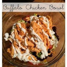 21 Day Fix approved Buffalo Chicken Bowls with Greek Yogurt Ranch Dressing. Quick dinner or lunch idea and so satisfying. Great healthy recipe!