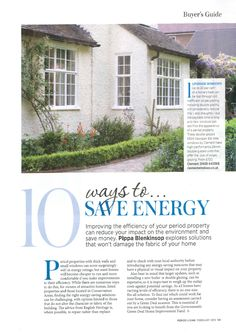 Our beautiful steel windows are featured in the Feb 2015 edition of Period Living as their  #1 way to save energy in your home…replace your windows! http://www.clementwindows.co.uk/ #PeriodLiving #SteelWindows #SteelDoors #ClementWindows #Home