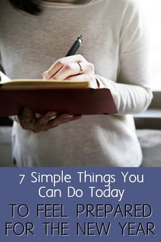 Want to feel prepared and ahead of the new year? Here are some simple things you can do that'll change your whole mindset and get you ready for the new year.  via @momfarfromhome