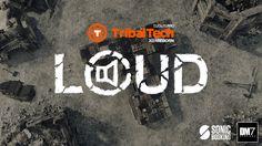LOUD @ TribalTech REBORN • 2014