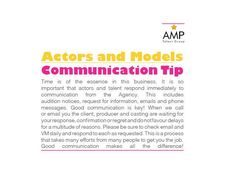 Communication Tip! Actors  Models: Time is of the essence in this fast paced business. Excellent communication makes all the difference!  #TipOfTheWeek #Agent #Tip #Actor #Models #AMPTalent #Canada #Hots #Talent #Communication