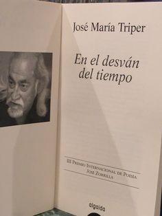 José María Triper ganador de la III Edición del Premio Internacional de Poesía José Zorrilla.