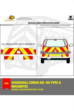Vauxhall Corsa 00-06 Type A Magnetic: 150mm Chevrons in Fluorescent Yellow and Engineering grade Red applied to Magnetic PVC.  To know more about the product, please visit: http://chevronshop.com/shop/index.php?route=product/product&product_id=52&filter_category_id=84&sort=p.sort_order&order=ASC&page=3  #Chevronshop #Chevron #Chevrons #ChevronUK #ChevronsUK #ChevronshopUK