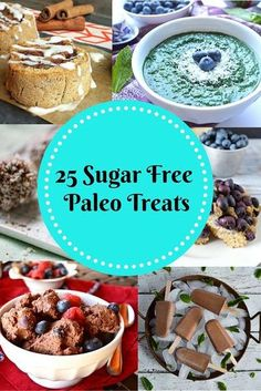 These 25 Sugar-Free Palet treats are perfect at any time of the year. You will definitely find something you love. #paleo #desserts @pureandsimplenurishment