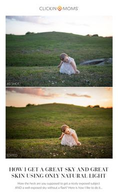 How the heck are you supposed to get a nicely exposed subject AND a well exposed sky without a flash? Here is how I like to do it: